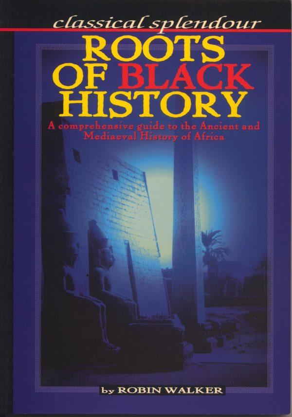 Robin Walker Roots of Black History